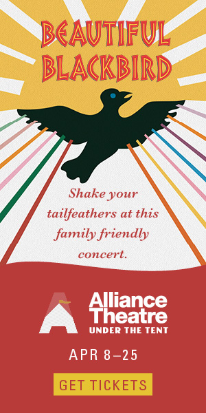 Alliance Theater   March & April Events