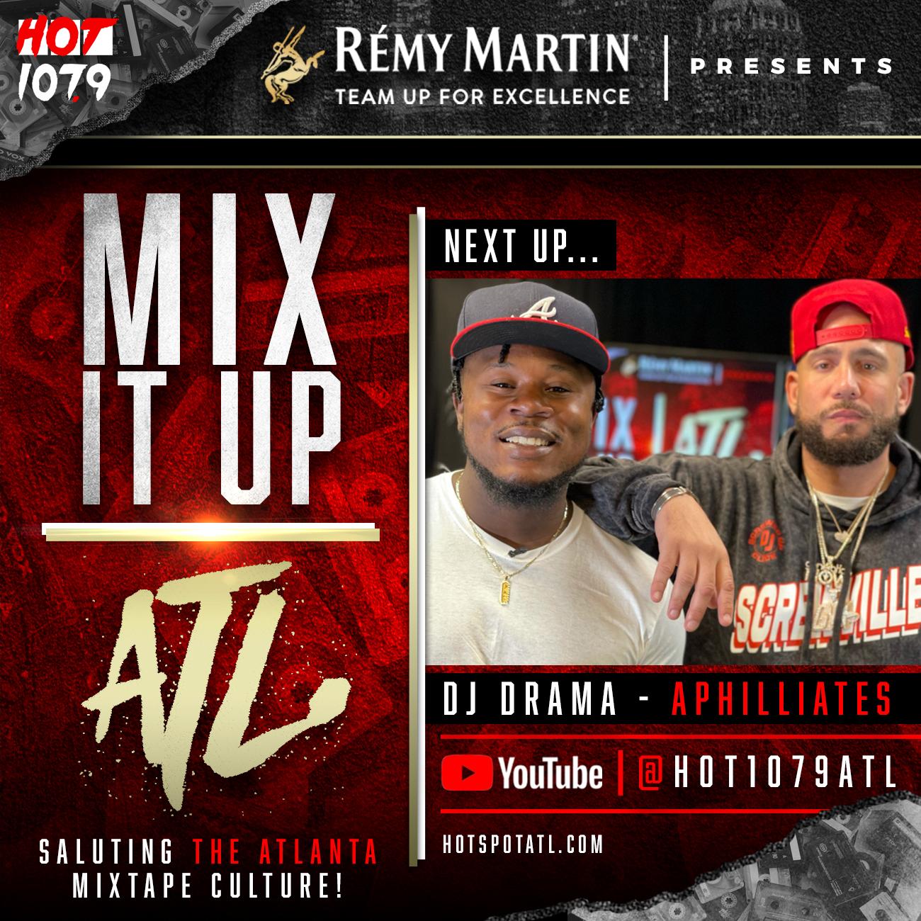 mix it up atl DJ Drama